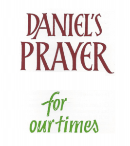 Daniel's Prayer for our times